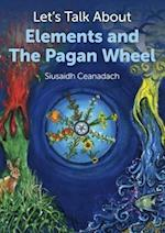 Let's Talk About Elements and the Pagan Wheel af Siusaidh Ceanadach