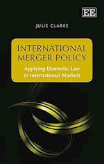 International Merger Policy
