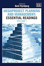 Megaproject Planning and Management: Essential Readings (Elgar Mini Series)