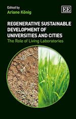 Regenerative Sustainable Development of Universities and Cities af Ariane Konig