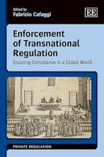 Enforcement of Transnational Regulation (Private Regulation Series)