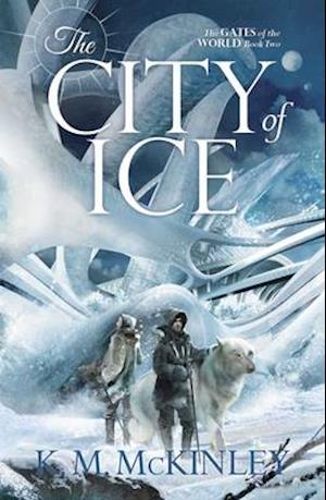 Bog, paperback The City of Ice af K. M. McKinley