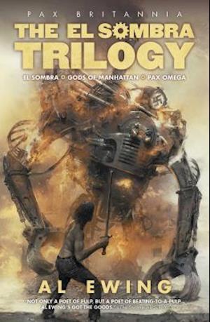 Bog, paperback El Sombra Trilogy af Al Ewing