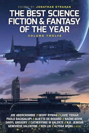 Bog, paperback The Best Science Fiction and Fantasy of the Year: Volume Twelve af Jonathan Strahan