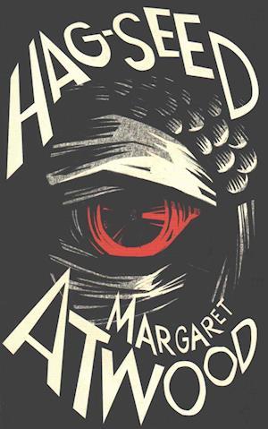 Bog, hardback Hag-Seed af Margaret Atwood