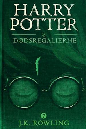 Harry Potter og Dodsregalierne af J.K. Rowling