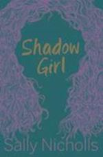 Shadow Girl af Sally Nicholls