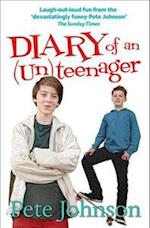 Diary of an (Un)Teenager (The UnTeenager Diaries, nr. 1)
