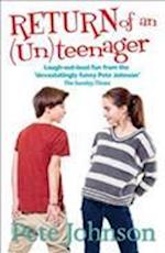 Return of the (Un)Teenager (The UnTeenager Diaries, nr. 2)