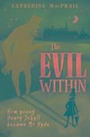 Bog, paperback The Evil Within af Catherine MacPhail