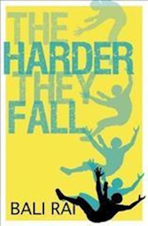 Bog, paperback The Harder They Fall af Bali Rai