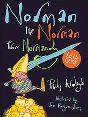 Bog, paperback Norman the Norman from Normandy af Philip Ardagh
