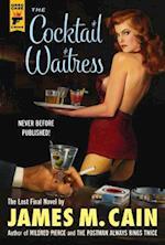 The Cocktail Waitress (Hard Case Crime)