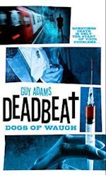 Dogs of Waugh (Deadbeat)