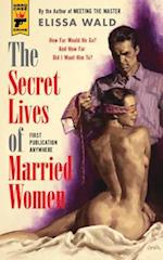 The Secret Lives of Married Women (Hard Case Crime)