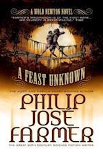 Feast Unknown af Philip Jose Farmer