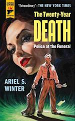 Police at the Funeral (Twenty year Death Trilogy)