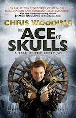 The Ace of Skulls (Tales of the Ketty Jay)
