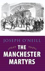 Manchester Martyrs: Allen, Larkin, and O'Brien