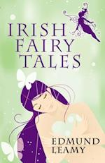 Irish Fairy Tales af Edmund Leamy