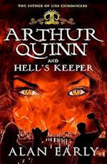 Arthur Quinn and Hell's Keeper (The Father of Lies Chronicles, nr. 3)