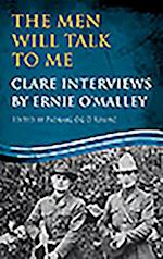 The Men Will Talk to Me: Clare Interviews (Ernie O'Malley Series)