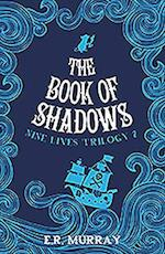 The Book of Shadows (The Nine Lives Trilogy, nr. 2)