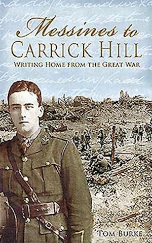 Bog, paperback Messines to Carrick Hill af Thomas Burke