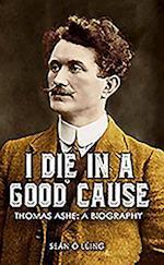 I Die in a Good Cause - af Sean O. Luing