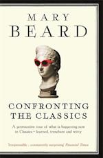 Confronting the Classics af Mary Beard
