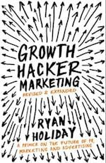 Growth Hacker Marketing af Ryan Holiday