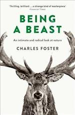 Being a Beast af Charles Foster