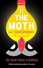 Moth - All These Wonders af Catherine Burns, The Moth