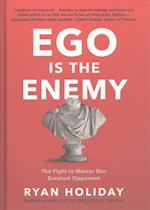 Ego is the Enemy af Ryan Holiday