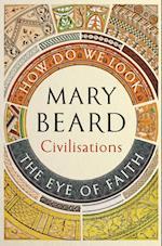 Civilisations: How Do We Look / The Eye of Faith (Civilisations)