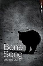Bone Song af Sherryl Clark