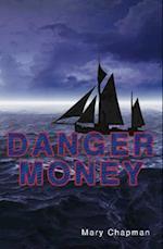 Danger Money af Mary Chapman