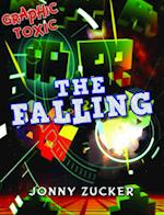 The Falling (Graphic Toxics)