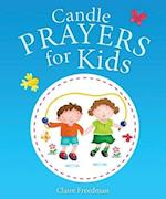 Candle Prayers for Kids (Candle Bible for Kids)