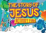 The Story of Jesus (Activity Fun)