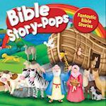 Fantastic Bible Stories (Bible Story Pops)