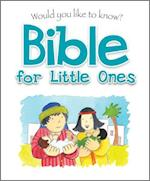 Bible for Little Ones (Would You Like to Know)