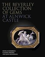 The Beverley Collection of Gems at Alnwick Castle (The Philip Wilson Gems and Jewellery Series, nr. 2)