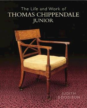 Bog, hardback The Life and Work of Thomas Chippendale Junior