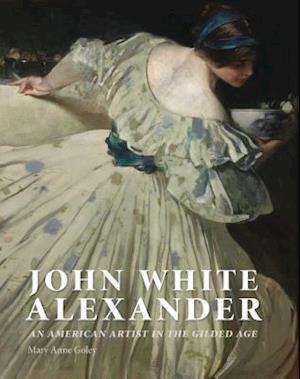 Bog, hardback John White Alexander af Mary Anne Goley