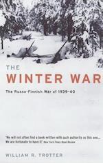 The Winter War af William R Trotter