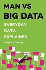 Man vs Big Data (Man vs)