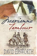 The Last Campaign of Marianne Tambour: A Novel of Waterloo