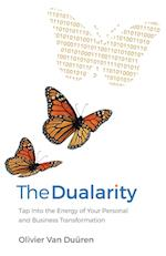 The Dualarity: Tap Into the Energy of Your Personal and Business Transformation