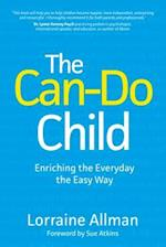The Can-Do Child: Enriching the Everyday the Easy Way